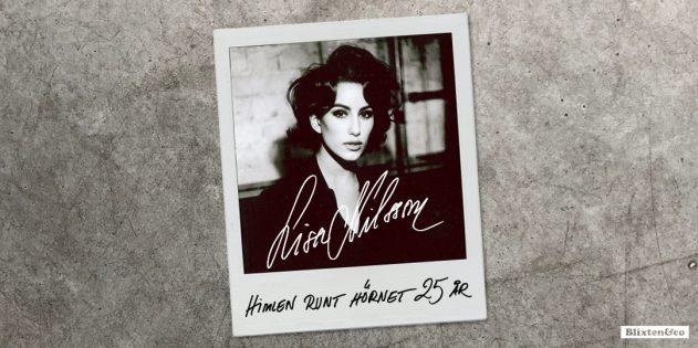 """Lisa Nilsson – """"Himlen runt hörnet 25 år"""""""