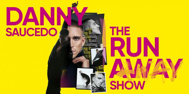 Danny – The Run(A)way Show