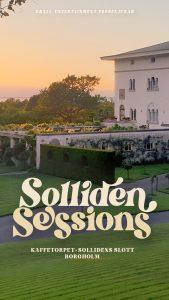 Solliden Sessions